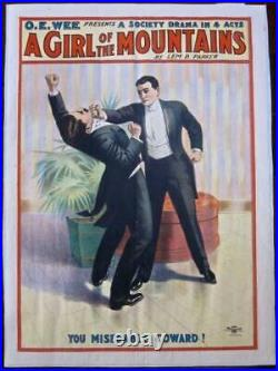 Cut 100$! A Girl Of The Mountains Circa 1900's Lb Theatre Poster- Rare Fighting